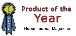 Awarded Product of the Year 2005 by Horse Journal Magazine